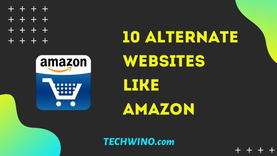10 Best Sites like Amazon