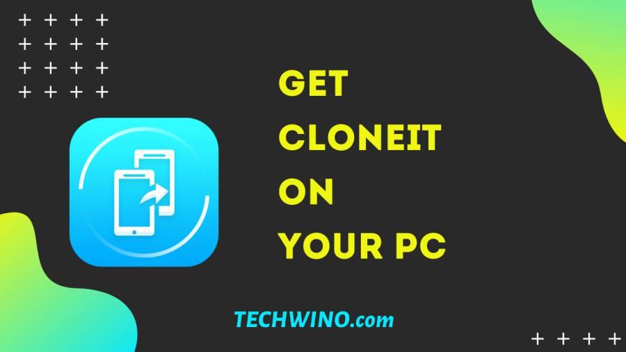 cloneit-for-pc