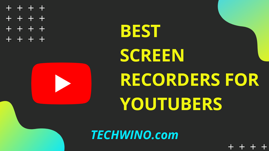 5 Best Screen Recorders for YouTubers