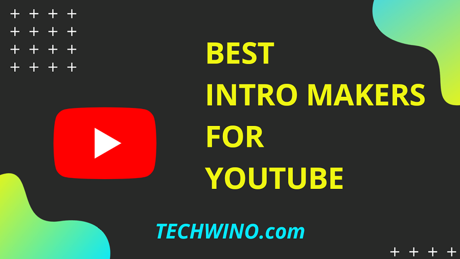 Best Intro Makers for Youtube